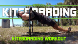 KIteboarding Workout - 4 Best moves