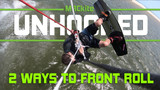 How to Frontroll Kitesurfing / Kiteboarding Tutorial - Unhooked
