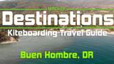 Kiteboarding Travel Guide: Buen Hombre, DR - Destinations EP 09