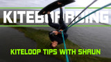 Big Kiteloop Tips with Shaun Bennett