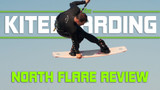 ​North Flare Kiteboard Review