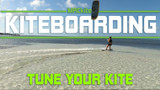 Kiteboarding Control Bar Size & tuning your kite