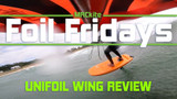 ​UniFoil WIng  Review