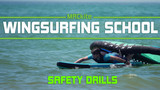 Wing Surf School | The MACkite Method | Lesson 5 Safety Basics