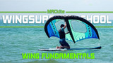 Wing Surf School | The MACkite Method | Lesson 2
