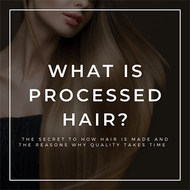 What is Processed Hair?