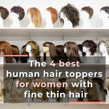 The 4 best human hair toppers for women with fine thin hair