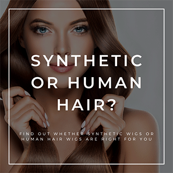 How to know difference between Synthetic and Human Hair wigs?