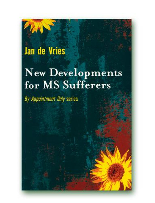 Jan de Vries New Developments For Multiple Sclerosis Sufferers Paperback Book