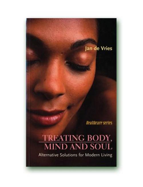 Jan de Vries Treating Mind Body and Soul Paperback Book