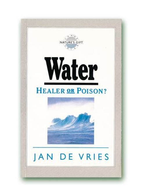 Jan de Vries Water - Healer or Poison Paperback Book