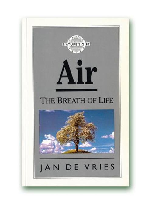 Jan de Vries Natures Gift of Air Paperback Book