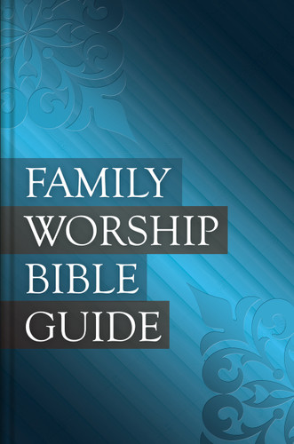 Family Worship Bible Guide - Hardcover