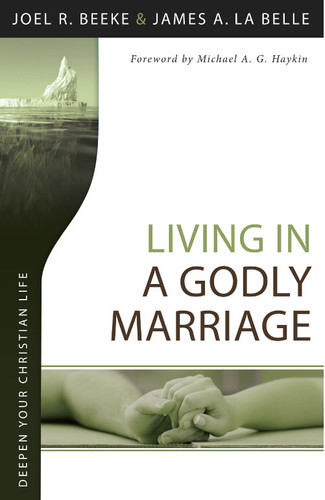 Living in a Godly Marriage (Beeke)