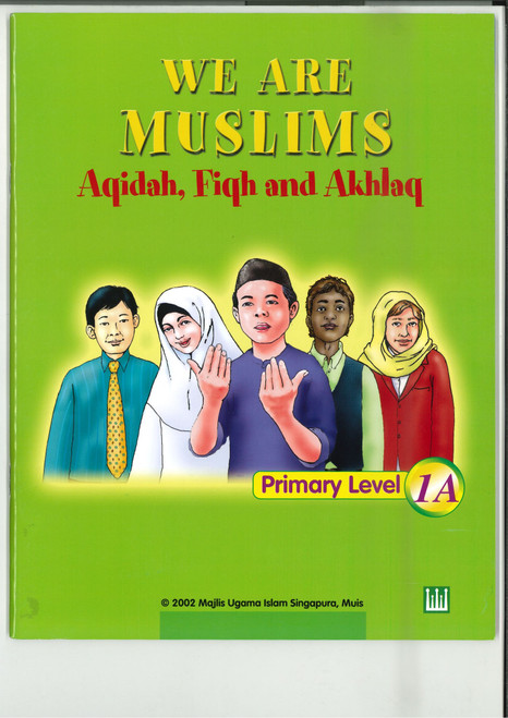 We Are Muslim Textbook 1A