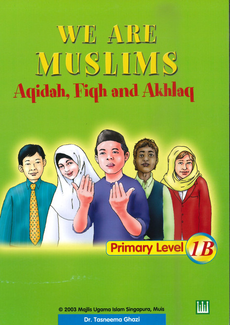 We Are Muslim Textbook 1B