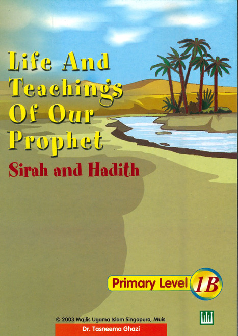 Life & Teaching of our Prophet Textbook 1B