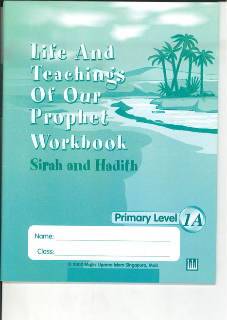 Life & Teaching of our Prophet Workbook 1A