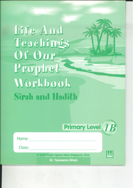 Life & Teaching of our Prophet Workbook 1B