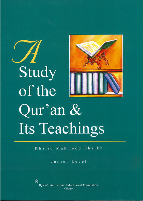 A Study of The Qur'an & Its Teaching