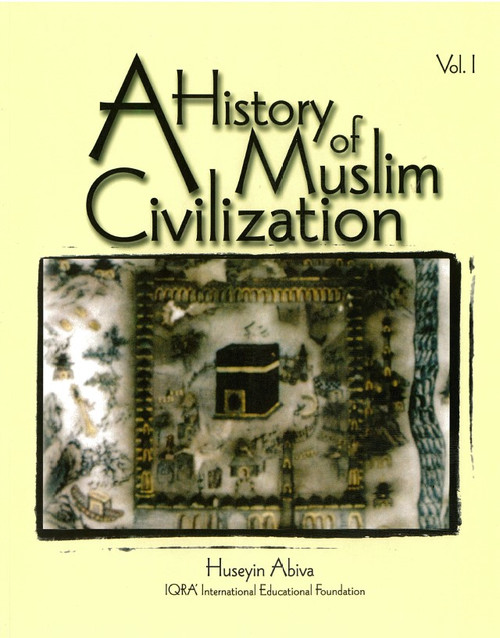 A History of Muslim Civilization Vol. 1