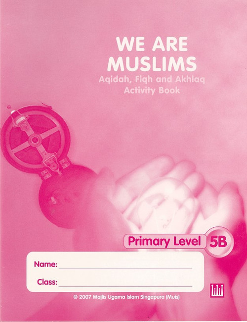 We Are Muslim  Workbook  5B