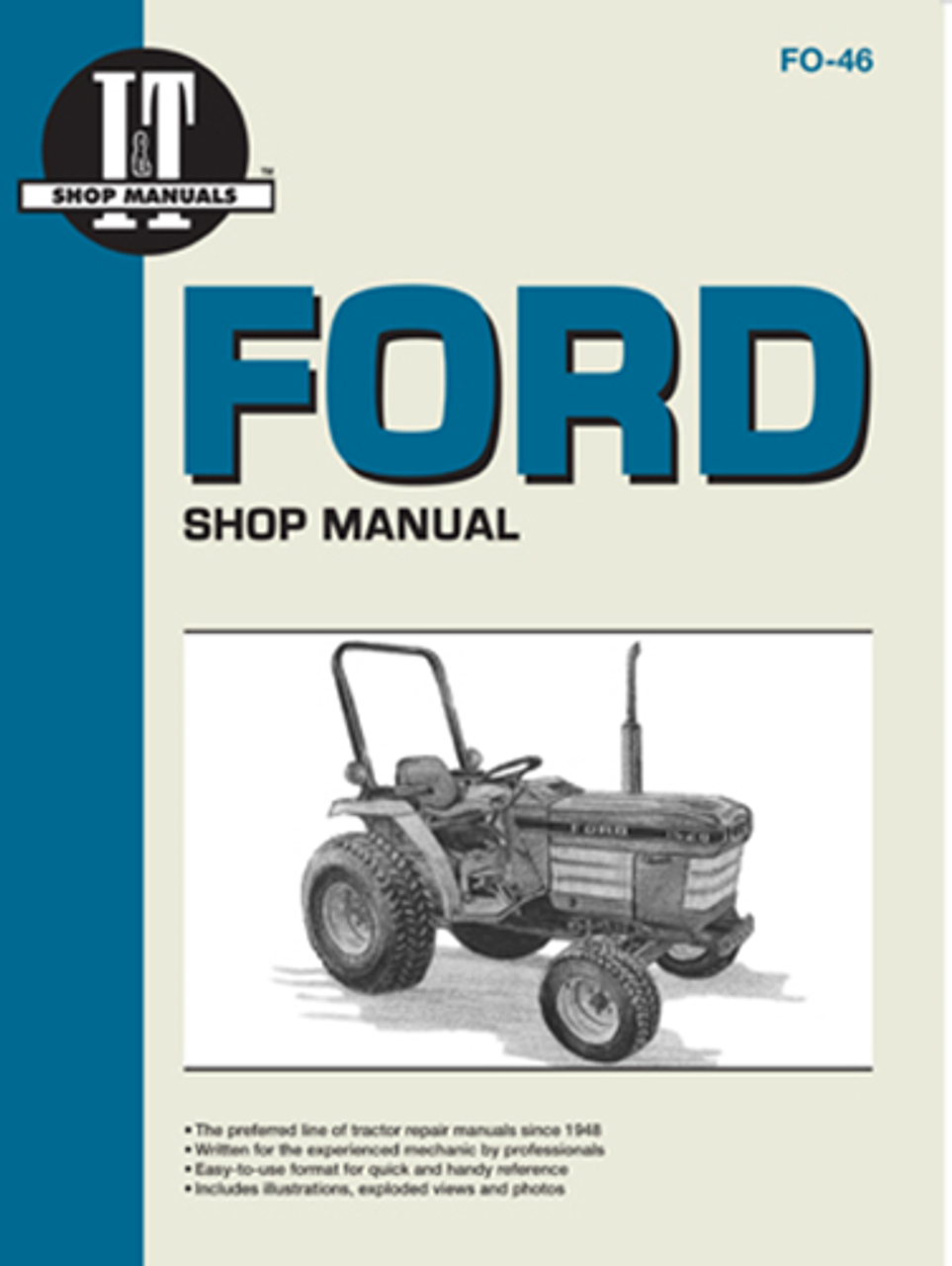 FORD/NEW HOLLAND - I&T SHOP REPAIR MANUAL - FO-46 on