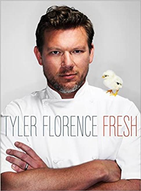 Tyler Florence: Fresh