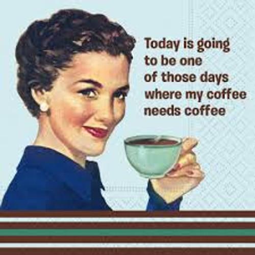 Funny Napkins - Needs Coffee