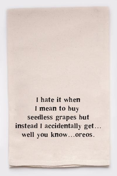 Funny Dish Towel - Grapes...Oreos