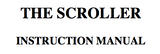 "User's manual for ""The Scroller""."