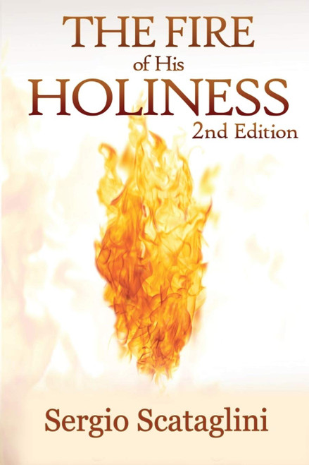 The Fire of His Holiness by Sergio Scataglini