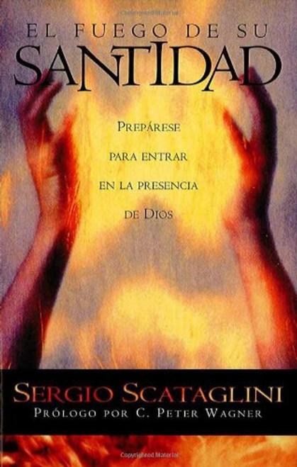 El Fuego De Su Santitad (Pocket Sized) by Sergio Scataglini