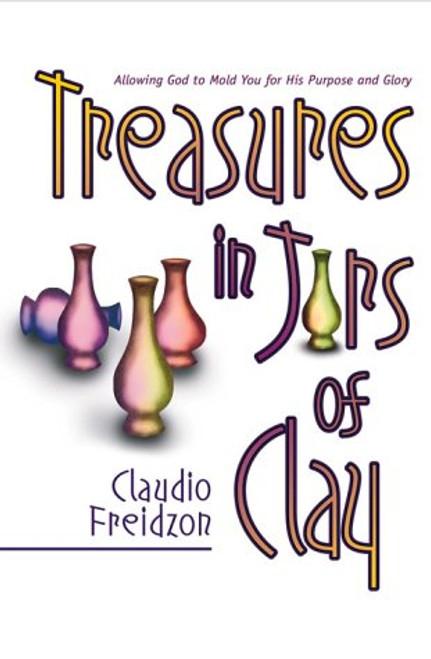 Treasures In Jars Of Clay by Claudio Freidzon
