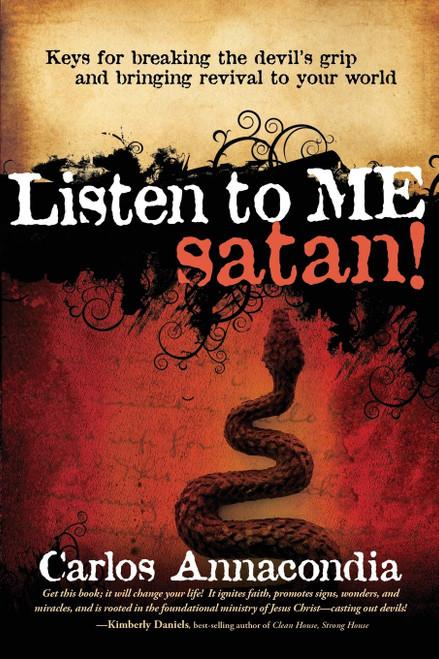 Listen to Me, Satan! by Carlos Annacondia