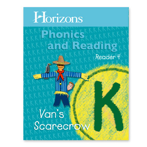 HORIZONS Student Reader 4: Van's Scarecrow