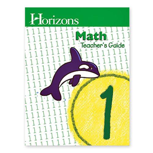HORIZONS 1st Grade Math Teacher's Guide
