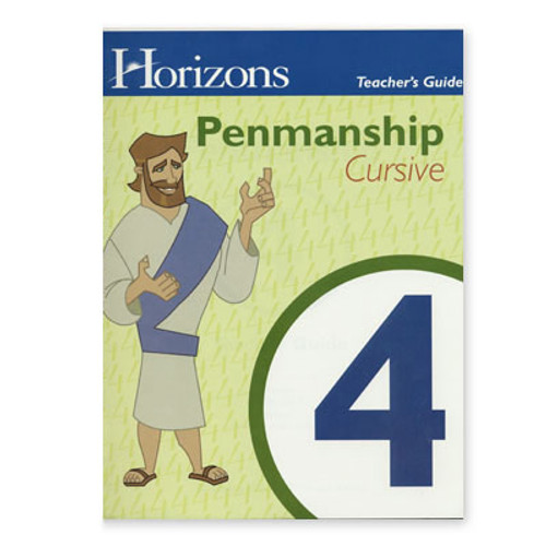 HORIZONS 4th Grade Penmanship Teacher's Guide