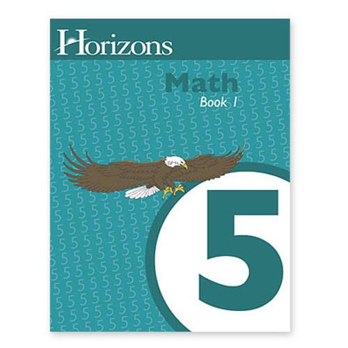 HORIZONS 5th Grade Math Student Book 1