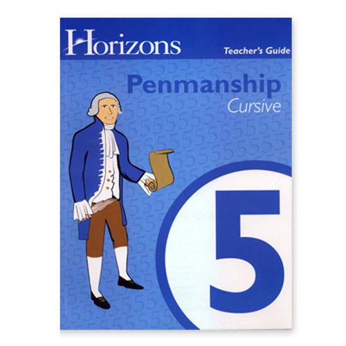 HORIZONS 5th Grade Penmanship Teacher's Guide