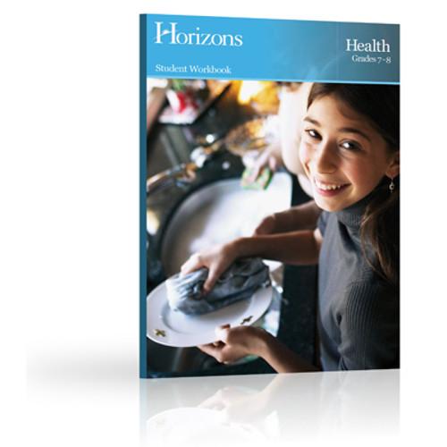 HORIZONS 7th - 8th Grade Health Workbook