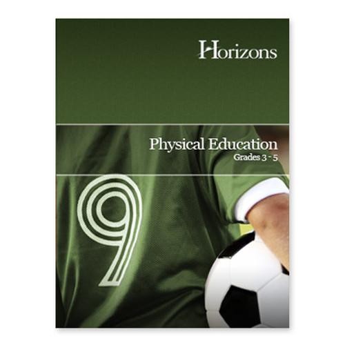 HORIZONS Physical Education 3rd - 5th Grade