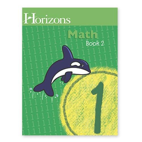 HORIZONS 1st Grade Math Student Book 1