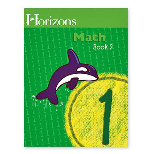 HORIZONS 1st Grade Math Student Book 2