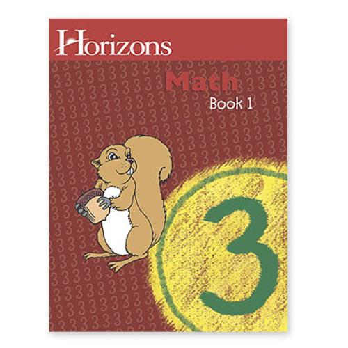 HORIZONS 3rd Grade Math Student Book 1
