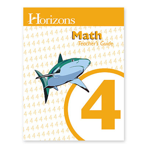 HORIZONS 4th Grade Math Teacher's Guide
