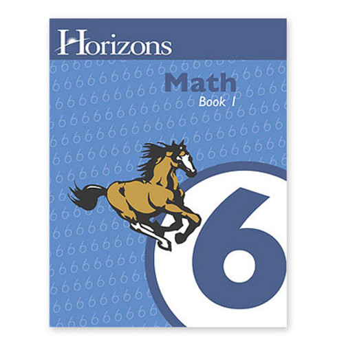 HORIZONS 6th Grade Math Student Book 1