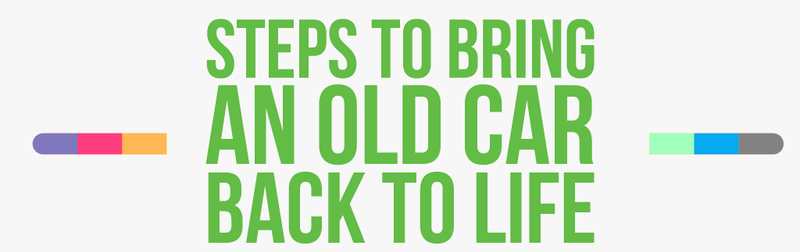 Steps To Bring An Old Car Back To Life