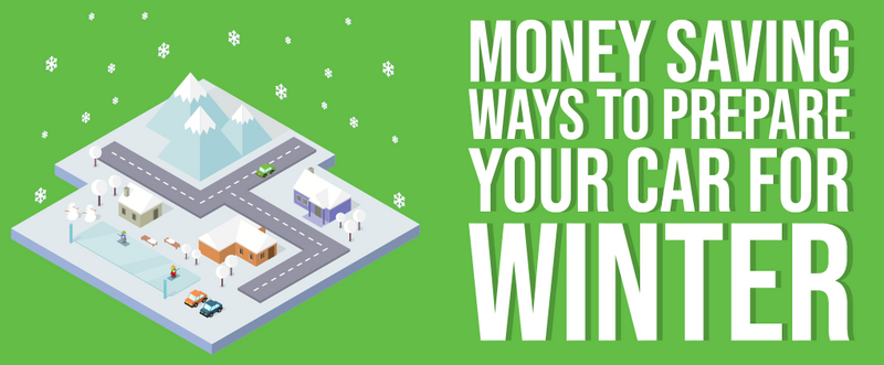 Money Saving Ways To Prepare Your Car For Winter