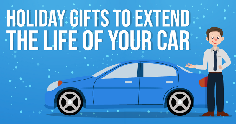 Holiday Gifts To Extend The Life Of Your Car